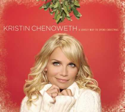 Bestselling Music (2008) - A Lovely Way To Spend Christmas by Kristin Chenoweth