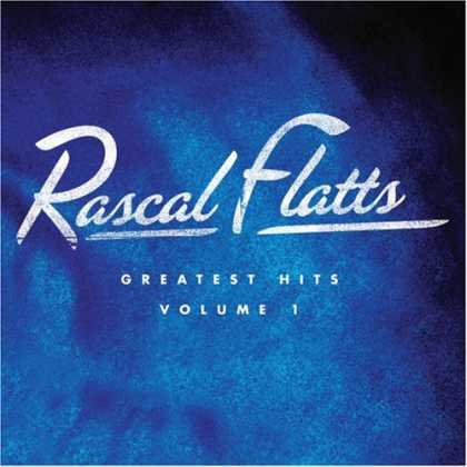 Bestselling Music (2008) - Greatest Hits Volume 1 by Rascal Flatts