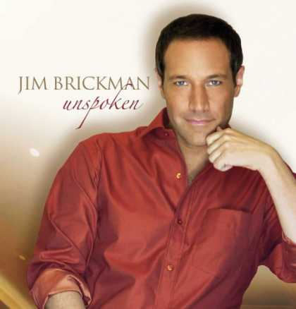 Bestselling Music (2008) - Unspoken by Jim Brickman