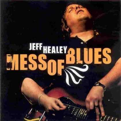 Bestselling Music (2008) - Mess of Blues by Jeff Healey