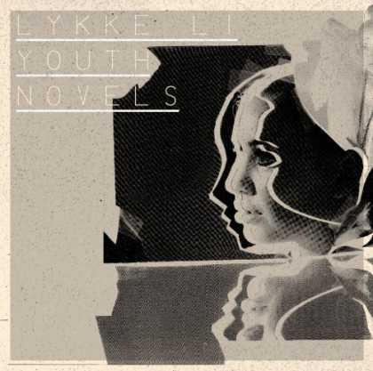 Bestselling Music (2008) - Youth Novels by Lykke Li