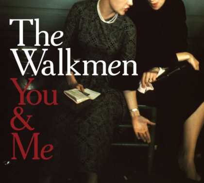Bestselling Music (2008) - You & Me by The Walkmen