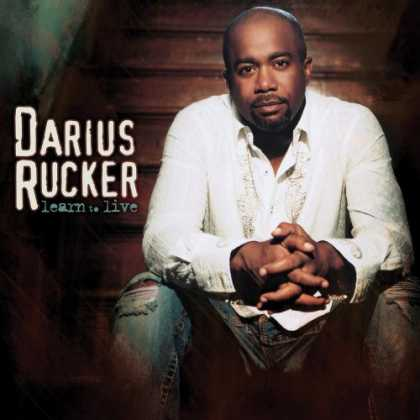 Bestselling Music (2008) - Learn To Live by Darius Rucker