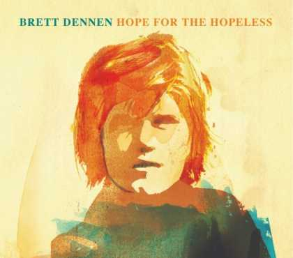 Bestselling Music (2008) - Hope for the Hopeless by Brett Dennen