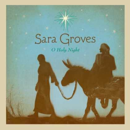 Bestselling Music (2008) - O Holy Night by Sara Groves