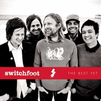 Bestselling Music (2008) - The Best Yet by Switchfoot