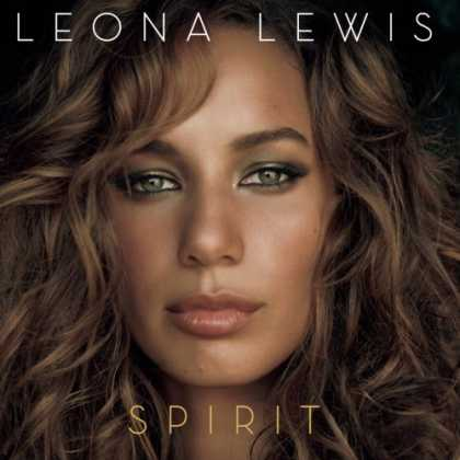Bestselling Music (2008) - Spirit by Leona Lewis