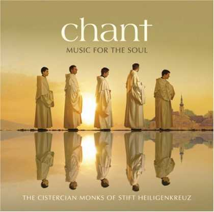 Bestselling Music (2008) - Chant: Music For The Soul by The Cistercian Monks of Stift Heiligenkreuz