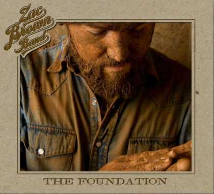 Bestselling Music (2008) - The Foundation by Zac Brown Band