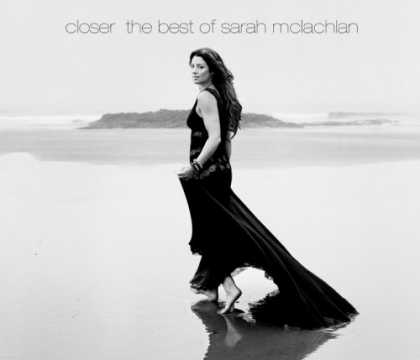 Bestselling Music (2008) - Closer-The Best of Sarah McLachlan by Sarah McLachlan
