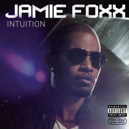 Bestselling Music (2008) - Intuition by Jamie Foxx