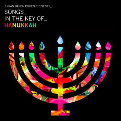 Bestselling Music (2008) - Erran Baron Cohen Presents: Songs In The Key Of Hanukkah by Erran Baron Cohen