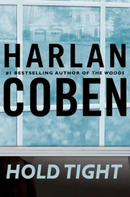 Bestselling Mystery/ Thriller (2008) - Hold Tight by Harlan Coben