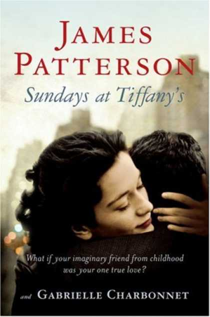 Bestselling Mystery/ Thriller (2008) - Sundays at Tiffany's by James Patterson