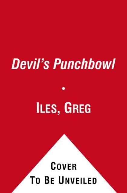 Bestselling Mystery/ Thriller (2008) - The Devil's Punchbowl: A Novel by Greg Iles