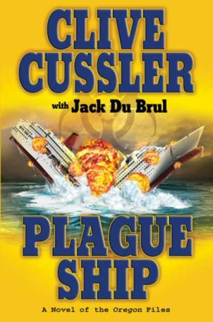 Bestselling Mystery/ Thriller (2008) - Plague Ship (Oregon Files) by Clive Cussler