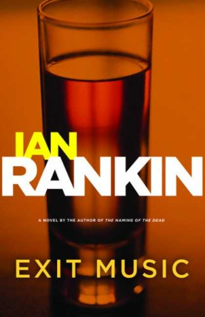 Bestselling Mystery/ Thriller (2008) - Exit Music (Inspector Rebus) by Ian Rankin