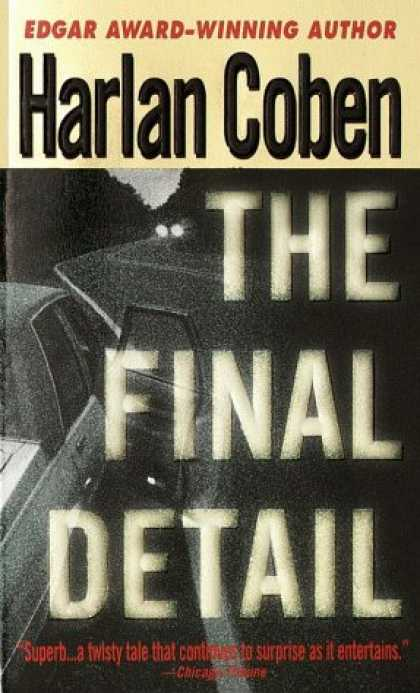 Bestselling Mystery/ Thriller (2008) - The Final Detail (Myron Bolitar) by Harlan Coben
