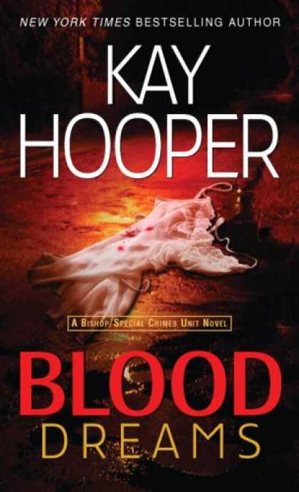 Bestselling Mystery/ Thriller (2008) - Blood Dreams (Bishop/Special Crimes Unit Novels) by Kay Hooper
