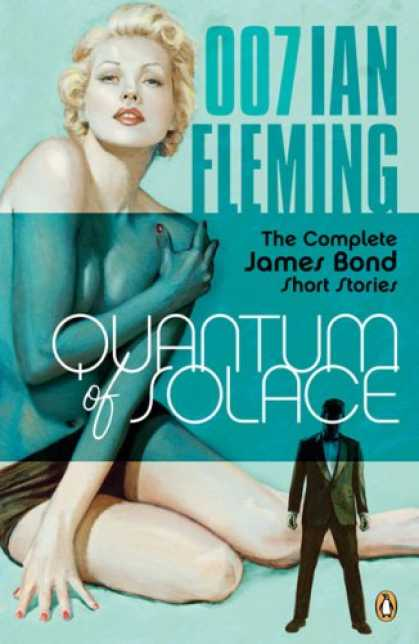 Bestselling Mystery/ Thriller (2008) - Quantum of Solace: The Complete James Bond Short Stories (James Bond 007) by Ian