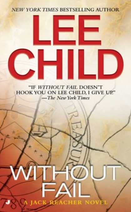 Bestselling Mystery/ Thriller (2008) - Without Fail (Jack Reacher, No. 6) by Lee Child
