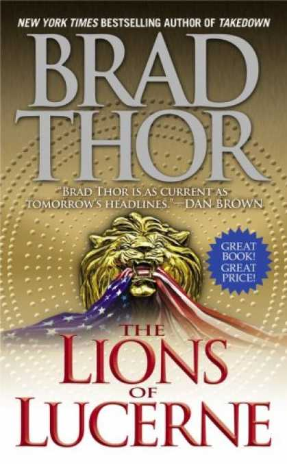 Bestselling Mystery/ Thriller (2008) - The Lions of Lucerne by Brad Thor
