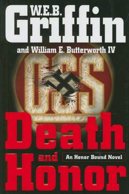 Bestselling Mystery/ Thriller (2008) - Death and Honor (Honor Bound) by W.E.B. Griffin