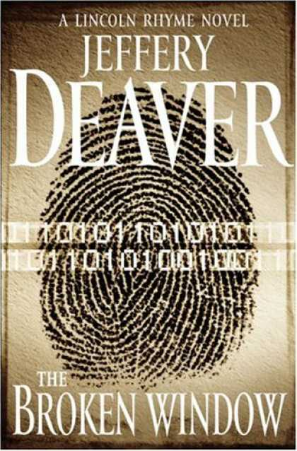 Bestselling Mystery/ Thriller (2008) - The Broken Window: A Lincoln Rhyme Novel (Lincoln Rhyme) by Jeffery Deaver