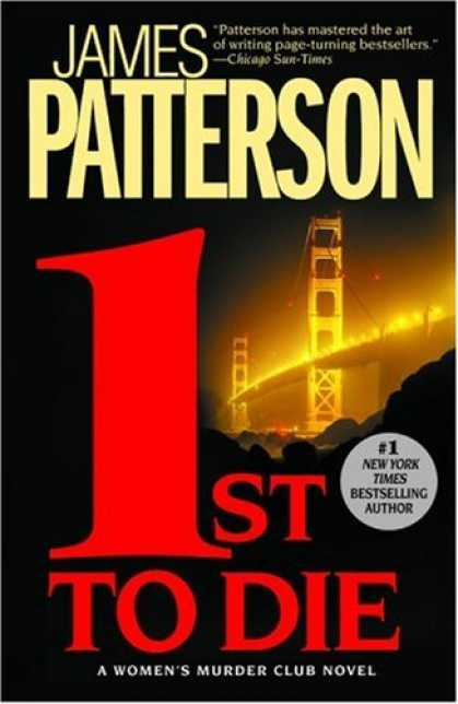 Bestselling Mystery/ Thriller (2008) - 1st to Die (The Women's Murder Club) by James Patterson