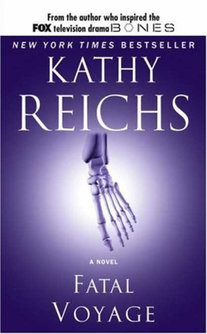 Bestselling Mystery/ Thriller (2008) - Fatal Voyage (Temperance Brennan Novels) by Kathy Reichs