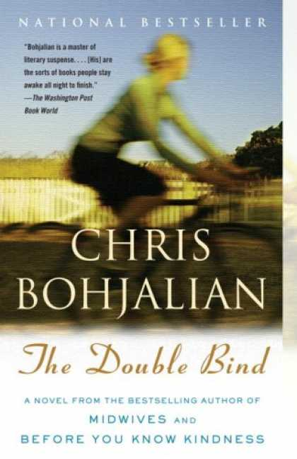 Bestselling Mystery/ Thriller (2008) - The Double Bind (Vintage Contemporaries) by Chris Bohjalian