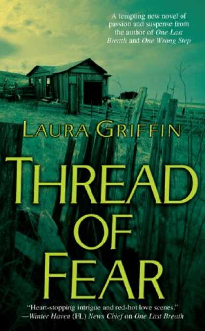 Bestselling Mystery/ Thriller (2008) - Thread of Fear by Laura Griffin