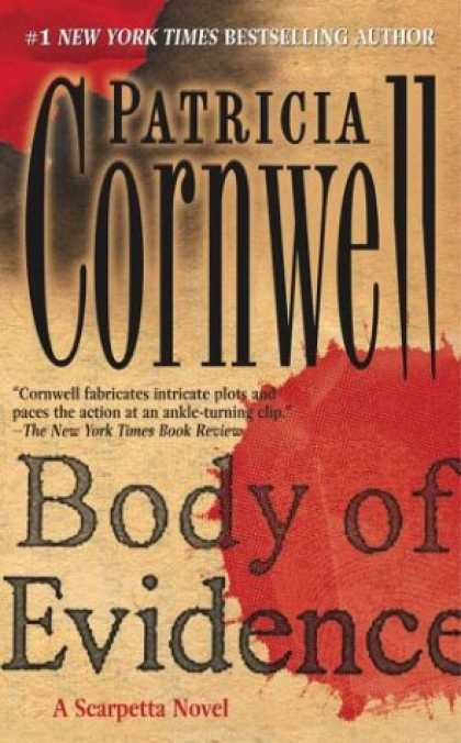 Bestselling Mystery/ Thriller (2008) - Body of Evidence: A Scarpetta Novel (Kay Scarpetta) by Patricia Cornwell