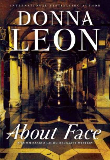 Bestselling Mystery/ Thriller (2008) - About Face (A Commissario Guido Brunetti Mystery) by Donna Leon