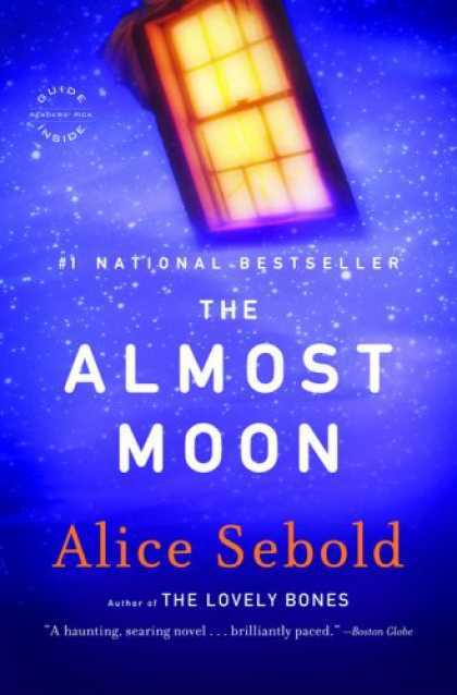 Bestselling Mystery/ Thriller (2008) - The Almost Moon by Alice Sebold