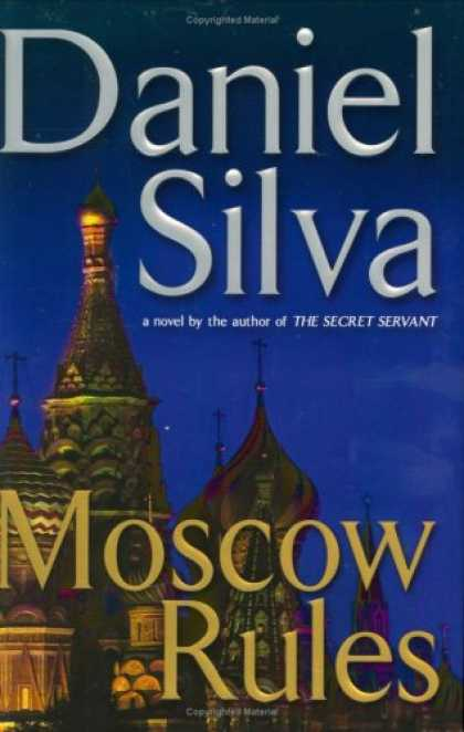 Bestselling Mystery/ Thriller (2008) - Moscow Rules by Daniel Silva