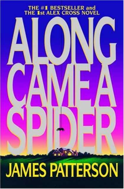 Bestselling Mystery/ Thriller (2008) - Along Came a Spider (Alex Cross) by James Patterson