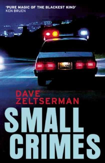 Bestselling Mystery/ Thriller (2008) - Small Crimes by Dave Zeltserman