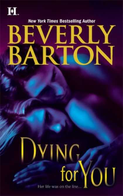 Bestselling Mystery/ Thriller (2008) - Dying For You by Beverly Barton
