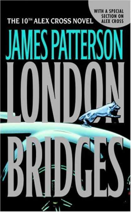 Bestselling Mystery/ Thriller (2008) - London Bridges (Alex Cross) by James Patterson