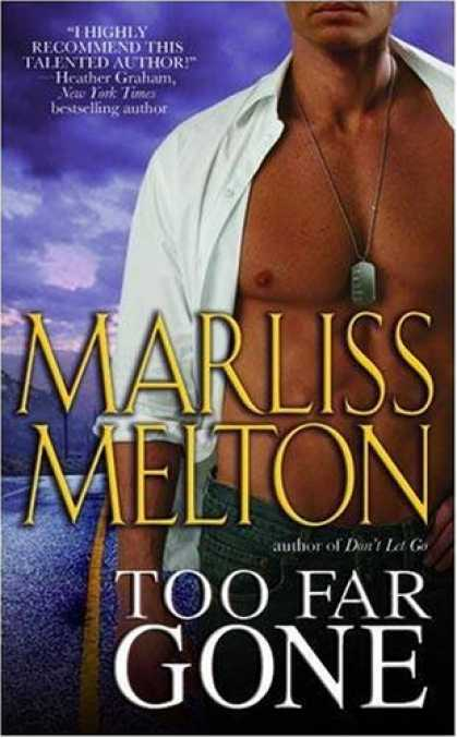 Bestselling Mystery/ Thriller (2008) - Too Far Gone (Navy SEALs, Book 6) by Marliss Melton