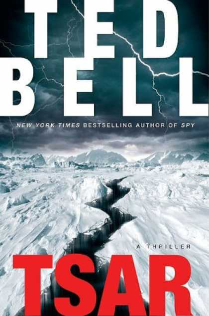 Bestselling Mystery/ Thriller (2008) - Tsar: A Thriller by Ted Bell