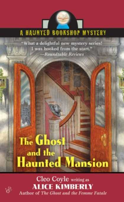 Bestselling Mystery/ Thriller (2008) - The Ghost and the Haunted Mansion (Haunted Bookshop Mysteries, No. 5) by Alice K