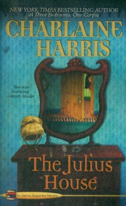 Bestselling Mystery/ Thriller (2008) - The Julius House (Aurora Teagarden Mysteries, Book 4) by Charlaine Harris