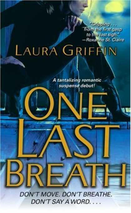 Bestselling Mystery/ Thriller (2008) - One Last Breath by Laura Griffin