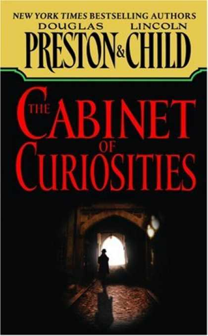 Bestselling Mystery/ Thriller (2008) - The Cabinet of Curiosities (Pendergast, Book 3 by Douglas Preston