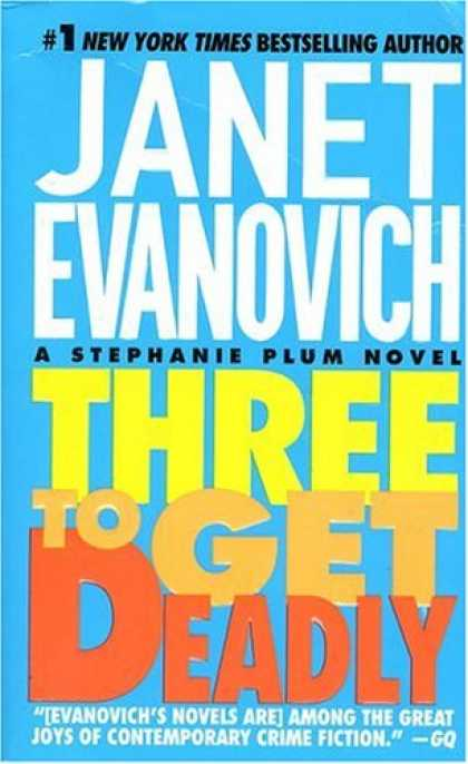 Bestselling Mystery/ Thriller (2008) - Three to Get Deadly (Stephanie Plum, No. 3) by Janet Evanovich