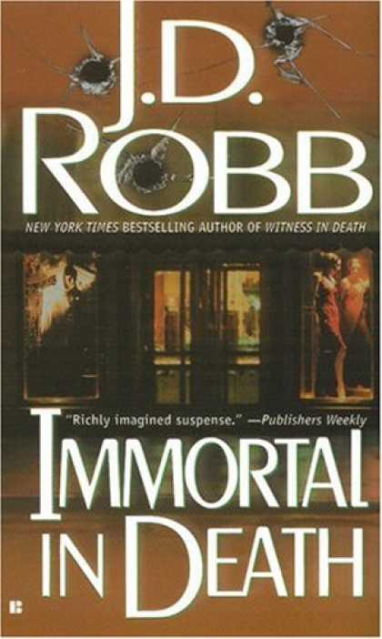 Bestselling Mystery/ Thriller (2008) - Immortal in Death (In Death, Book 3) by J.D. Robb
