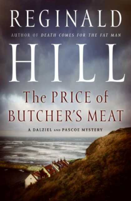Bestselling Mystery/ Thriller (2008) - The Price of Butcher's Meat by Reginald Hill