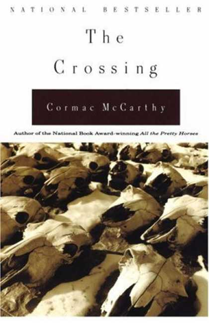 Bestselling Mystery/ Thriller (2008) - The Crossing by Cormac Mccarthy